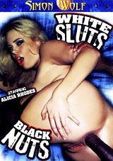 White Sluts, Black Nuts