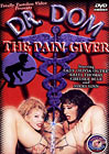 Dr. Dom The Pain Giver