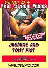 Real Extreme Videos 3: Jasmine And Tony Fist