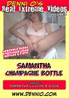 Real Extreme Videos 4: Samantha Champagne Bottle