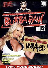 Bubba the Love Sponge Presents: Bubba Raw 2