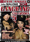 Gang Bang My Face 5 Part 2