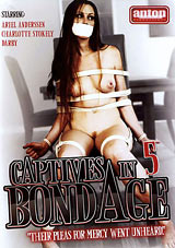 Captives In Bondage 5