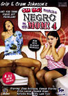 Grip And Cram Johnson's Oh No There's A Negro In My Mom 4