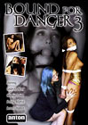 Bound For Danger 3