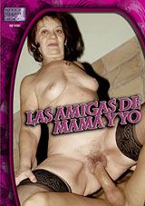 Las Amigas De Mama Y Yo