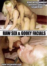 Raw Sex And Gooey Facials