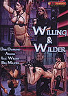 Willing And Wilder