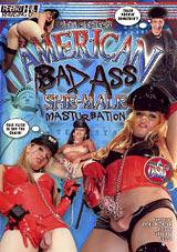 American Bad Ass She-Male Masturbation
