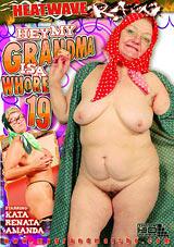 Hey, My Grandma Is A Whore 19