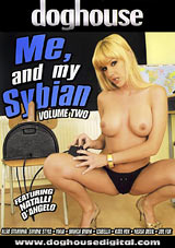 Me, And My Sybian 2