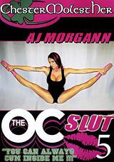 AJ The OC Slut 5
