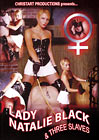 Lady Natalie Black And Three Slaves