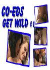 Co-Eds Get Wild