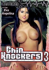 Chin Knockers 3