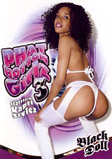 Phat Bottom Girlz 3
