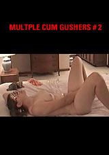 Multiple Cum Gushers 2
