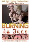 Burning Da Buns