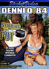 Denni O 84: Stirring The Pot