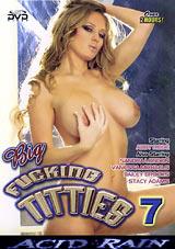Big Fucking Titties 7