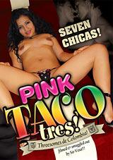 Pink Taco 3