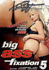 Big Ass Fixation 5
