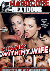 Cheating With My Wife