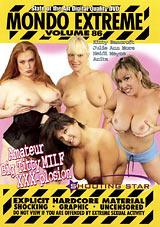 Mondo Extreme 86: Amateur Big Titty Milf XXX-Plosion