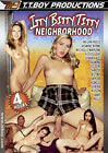 Itty Bitty Titty Neighborhood