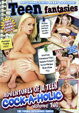 Adventures Of A Teen Cock-A-Holic 2