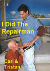 I Did The Repairman