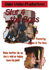 Slut 4 The Boss