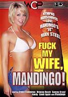 Fuck My Wife, Mandingo