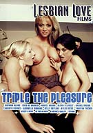 Triple The Pleasure