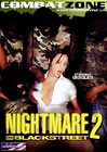 Nightmare On Black Street 2