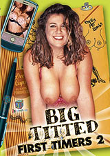 Big Titted First Timers 2