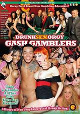 Drunk Sex Orgy: Gash Gamblers
