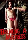 Breaking A Mistress