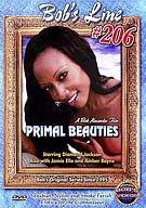 Bob's Line 206: Primal Beauties