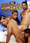 Santo Domingo 3: Dominican Dick Destruction