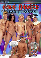 Gang Banged By Transsexuals 2