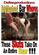 Neighborhood Bar Whores
