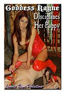 Goddess Rayne Disciplines Her Puppy