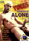 Thugs Stroking It Alone