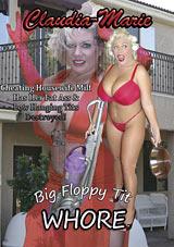 Big Floppy Tit Whore