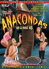 Anacondas And Lil Mamas 5