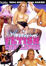 Anne's Fetish Challenge