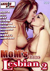 Mom's Gone Lesbian 2