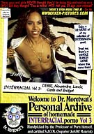 Welcome To Dr. Moretwat's Personal Archive Of Homemade Interracial Porno 3