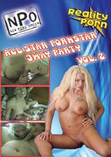 All Star Pornstar 3 Way Party 2